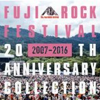 FUJI ROCK FESTIVAL 20TH ANNIVERSARY COLLECTION(2007-2016)