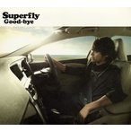 Superfly/Good-bye