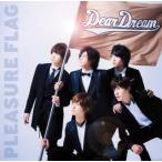 DearDream/「ドリフェス!」〜PLEASURE FLAG/シンアイなる夢へ!