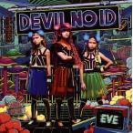 DEVIL NO ID/EVE-革命前夜-
