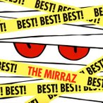 Mirraz/BEST! BEST! BEST!