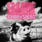 INABA/SALAS/CHUBBY GROOVE