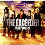 JAM Project/THE EXCEEDER|NEW BLUE