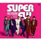 EXILE THE SECOND/SUPER FLY