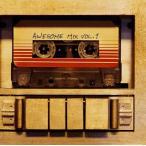 「ガーディアンズ・オブ・ギャラクシー」オーサム・ミックス VOL.1 オリジナル・サウンドトラック