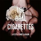 ORAL CIGARETTES/トナリアウ|ONE'S AGAIN
