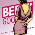ベリーグッドマン/Pain,Pain Go Away feat.MUTSUKI from Softly