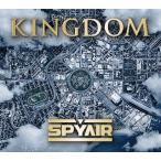 SPYAIR/KINGDOM