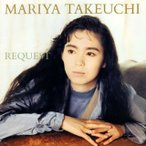 竹内まりや/REQUEST-30th Anniversary Edition-
