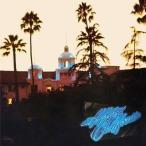 イーグルス/ホテル・カリフォルニア:40周年記念デラックス・エディション
