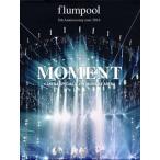 flumpool/5th Anniversary tour 2014 MOMENT<ARENA SPECIAL>at YOKOHAMA ARENA〈2枚組〉(DVD)