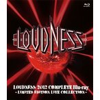 LOUDNESS/LOUDNESS 2012 COMPLETE Blu-ray -LIMITED EDITION LIVE COLLECTION-〈2枚組〉