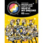 THE IDOLM@STER MILLION LIVE!3rdLIVE TOUR BELIEVE MY DRE@M!!LIVE Blu-ray 02@SENDAI〈2枚組〉
