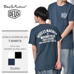 【メール便可】デウス エクス マキナ 半袖Tシャツ メンズ VENICE ADDRESS S/S T-DMW41808C DEUS EX MACHINA ブランド おしゃれ