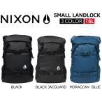NIXON ニクソン SMALL LANDLOCK スモール ランドロック リュック リュックサック バックパック デイパック バッグ メンズ レディース C2256