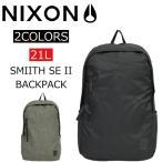 ショッピングnixon NIXON ニクソン SMITH SE スミスSE リュック リュックサック バックパック デイパック バッグ メンズ レディース C2397