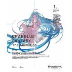 GRANBLUE FANTASY The Animation 1(完全生産限定版) (Blu-ray) 新品