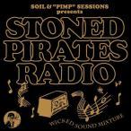 "SOIL&""PIMP""SESSIONS Presents STONED PIRATES RADIO 新品"