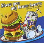 Show you my brave hearts 新品
