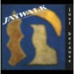 JUST BECAUSE JAYWALK ORIGINAL EDITION 2 新品