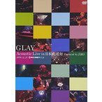 GLAY Acoustic Live in 日本武道館 Produced by JIRO [DVD]