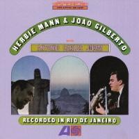 ジャズ・フルート界の魔術師ハービー・マンがブラジルに赴き、アントニオ・カルロス・ジョビンらと録音した...