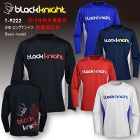 2019最新作 ラックナイト BLACK KNIGHT バドミントン スカッシュ  ユニ ウェア  長袖プラクティスシャツ Tシャツ プラシャツ T-9222 数量限定品