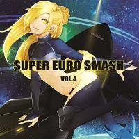 SUPER EURO SMASH Vol.4 / 秋葉工房 発売日2013-08-12 AKBH