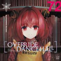 OVERRIDE DANCEHALL / Alstroemeria Records