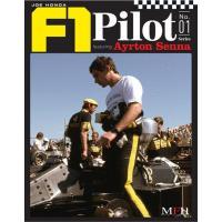 創刊号F1パイロット『ジョー・ホンダ F1パイロット・アイルトン・セナ』 既存シリーズ同様、日本人グ...