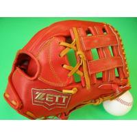 型付け無料 ゼット ZETT 海外モデル 硬式用 オールラウンド用 オレンジ×タンヒモ 高校野球対応カラー 硬式 グローブ 内野 学生野球対応