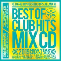 - BEST OF CLUB HITS MIXCD 2019 NEW YEAR SPECIAL MIX - OFFICIAL MIXCD《洋楽 Mix CD/洋楽 CD》《NEW-003/メーカー直送/輸入盤/正規品》