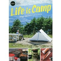 Life is Camp winpy‐jijiiのキャンプスタイル ジジイに学ぶ人生のアソビ方/winpy‐jijii