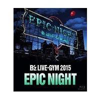 ※注意事項を必読の上でご購入下さい。   「B'z LIVE-GYM 2015-EPIC NIGHT...