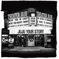 JUJU / YOUR STORY(通常盤) ...