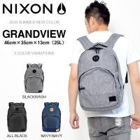 バックパック NIXON ニクソン GRANDVIEW メンズ レディース デイパック リュックサック C2189 25L 得割30