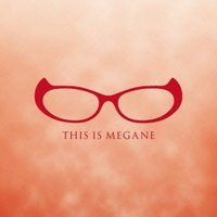 種別:CD 発売日:2016/07/06 収録:Disc.1/01.THIS IS MEGANE(2...