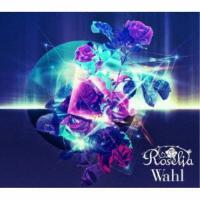 Roselia/Wahl《Blu-ray盤》 (初回限定) 【CD+Blu-ray】