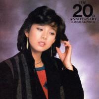 THE 20th ANNIVERSARY / 秋本奈緒美 (CD)