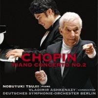 ショパン:ピアノ協奏曲第2番、ノクターン / 辻井伸行/アシュケナージ (CD)