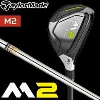 TaylorMade M2 '17  【ヘッド素材/フェース素材】 ステンレススチール[17-4SS...