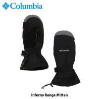 コロンビア Columbia メンズ 手袋 グローブ インフェルノレンジミトン Inferno Range Mitten スキー スノーボード SU1021 国内正規品|geak