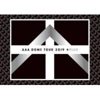 AAA DOME TOUR 2019 +PLUS (初回仕様) [DVD]