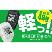イーグルビジョン腕時計型GPSゴルフナビ2016NEWモデル  48gの軽量ボディと180°可動ベル...