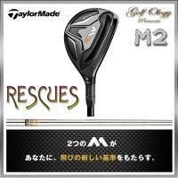 2016年モデル 日本正規品 TaylorMade テーラーメイド M2 RESCUES レスキュー...