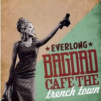 BAGDAD CAFE THE trench town / EVERLONG(CD)(2014/9/|good-v