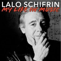Lalo Schifrin / My Life In Music (輸入盤CD)(2012/11/13) (ラロ・シフリン)