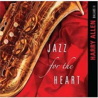 Harry Allen / Jazz For The Heart (輸入盤CD)(2012/8/21)(ハリー・アレン)|good-v