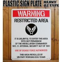ヘビーオンスタイプの実用的業務プラスチックサインプレート!! 『WARNING RESTRICTED...