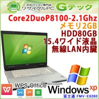 ■型番 FMV-E8260  ■OS WindowsXP Professional 32bit (S...